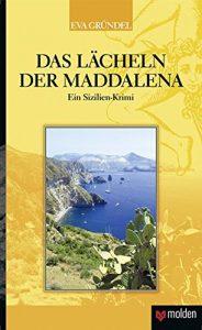Das Lächeln der Maddalena