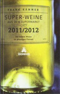 Super-Weine aus dem Supermarkt