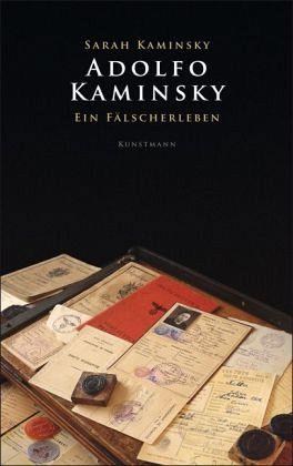 Adolfo Kaminsky – Ein Fälscherleben
