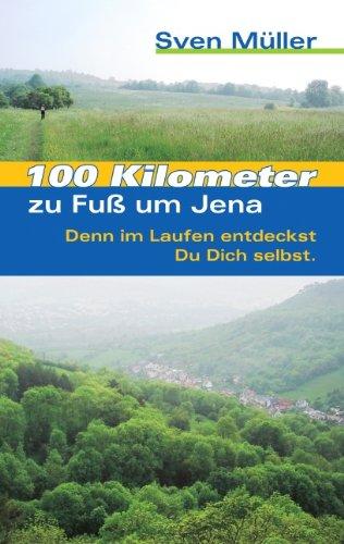 100 Kilometer zu Fuß um Jena