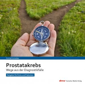 Prostatakrebs - Wege aus der Diagnostikfalle