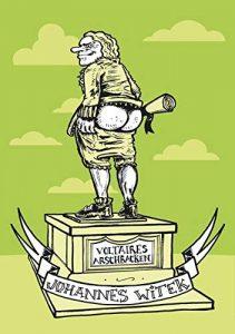 Voltaires Arschbacken