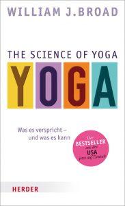 The Science of Yoga von  William J. Broad