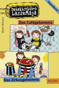Detektivbüro LasseMaja – Das Cafégeheimnis und Das Zirkusgeheimnis