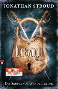 Lockwood & Co. – Die Seufzende Wendeltreppe