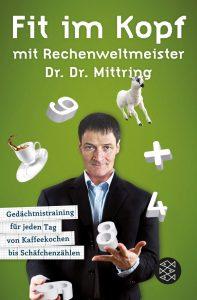 Fit im Kopf mit Rechenweltmeister Dr. Dr. Mittring