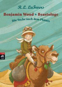 Benjamin Wood – Beastologe: Die Suche nach dem Phönix
