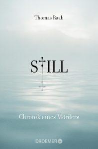 Still – Chronik eines Mörders