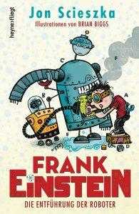 Frank Einstein – Die Entführung der Roboter