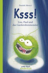Ksss! – Lisa, Paul und das Garderobenmonster