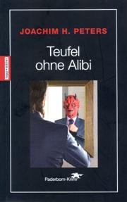 Teufel ohne Alibi