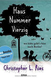 Haus Nummer Vierzig … oder wo bitte geht's hier nach Berlin?