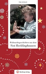 Weihnachtsgeschichten aus dem Vest Recklinghausen