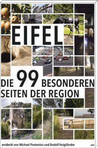 Eifel – Die 99 besonderen Seiten der Region