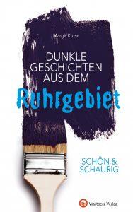 Dunkle Geschichten aus dem Ruhrgebiet