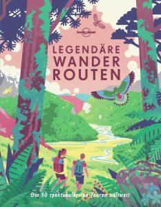 Legendäre Wanderrouten