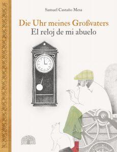 Die Uhr meines Großvaters