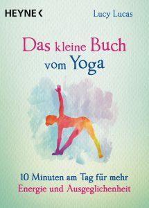 Das kleine Buch vom Yoga