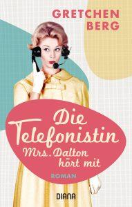Die Telefonistin – Mrs. Dalton hört mit