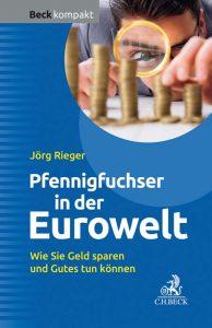 Der Pfennigfuchser in der Eurowelt