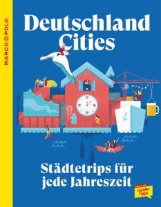 Deutschland Cities - Städtetrips für jede Jahreszeit